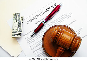 insurance policy with legal gavel and dollar bill