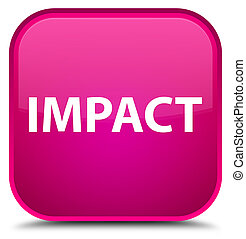 Impact special pink square button - Impact isolated on...