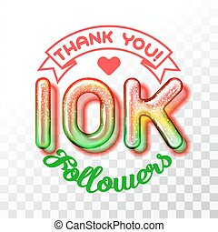 Thank you 10k followers - Color Glass digits template of...