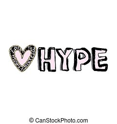 Hype lover badge.Cheap sensation emblem.Vector lettering in...