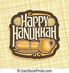 Vector logo for Hanukkah holiday, sign with traditional...