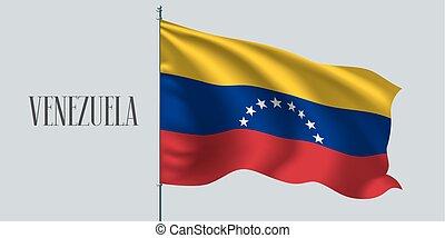 Venezuela waving flag on flagpole vector illustration. Three...
