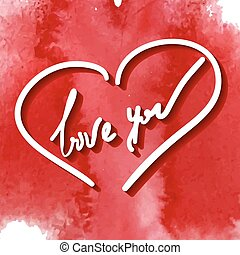 love you, hand writing in vector heart frame on the red...