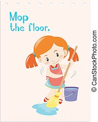 Action wordcard with girl mopping floor illustration