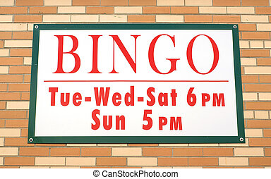 Bingo sign with times - A bingo sign showing the times the...