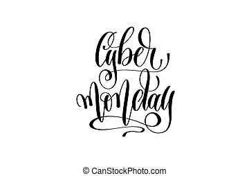cyber Monday hand lettering inscription to november holiday...