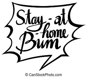 English phrase for stay at home bum illustration