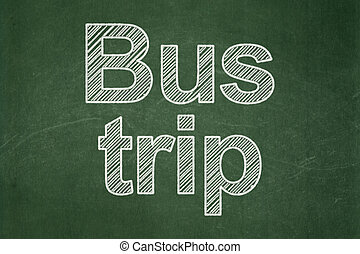 Vacation concept: Bus Trip on chalkboard background -...