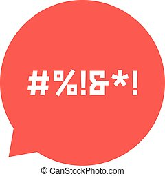 red speech bubble with abstract swearing. concept of...