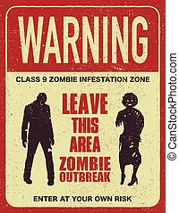 Poster zombie outbreak sign board - Poster zombie outbreak....