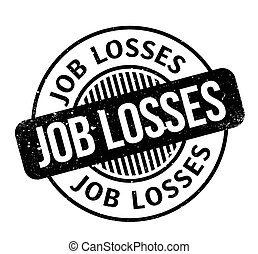 Job Losses rubber stamp. Grunge design with dust scratches....