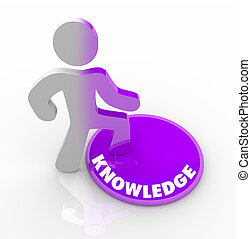Person Stepping Onto Knowledge Button - A person stands onto...