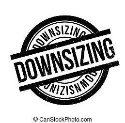 Downsizing rubber stamp. Grunge design with dust scratches....