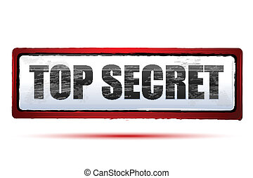 top secret - illustration of top secret on isolated...