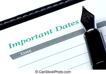 "Important Dates - Image of the words ""important dates"" in a..."