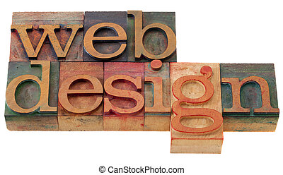 web design - words in vintage wooden letterpress printing...
