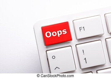 oops word on key showing fail failure mistake or sorry...