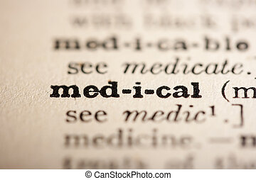 Word medical from the old dictionary, a close up.