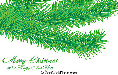 Christmas greetings card with fir tree branch isolated on white and a wish of Merry Christmas and a Happy New Year, vector illustration