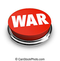 War - Word on Round Red Button - A red button with the word...