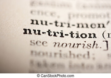 Word nutrition from the old dictionary, a close up.