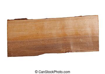 Plank of wood.