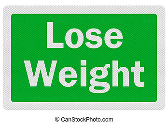 Photo realistic 'lose weight' sign, isolated on white