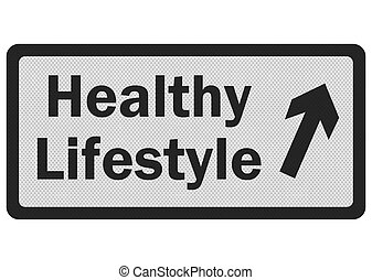 Photo realistic 'healthy lifestyle' sign, isolated on white...