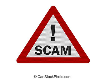 Photo realistic scam sign, isolated on white - Photo...