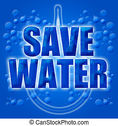 Eco Earth Friendly Save Conserve Water Illustration Blue...
