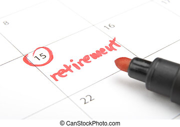 Retirement - Look forward retirement payday - retirement...