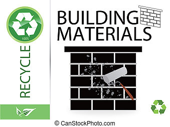 Please recycle building materials