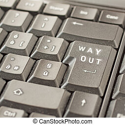 "Way out - Close up of key of a keyboard telling words ""Way..."