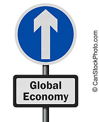 Photo realistic 'global economy growth' sign, isolated on white