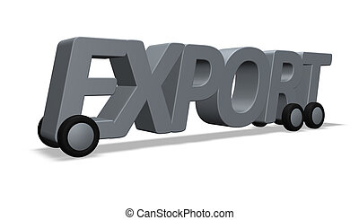 export - the word export on wheels - 3d illustration
