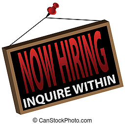 Now Hiring Sign - An image of a now hiring sign