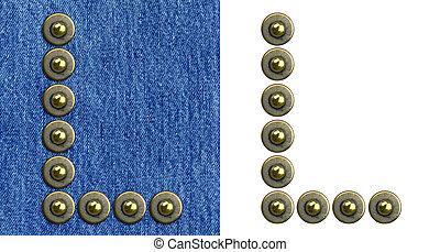 Jeans alphabet - Jeans rivet alphabet letter L On jeans...