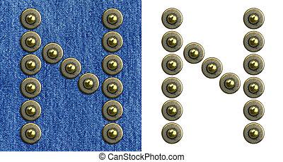 Jeans alphabet - Jeans rivet alphabet letter N. On jeans...
