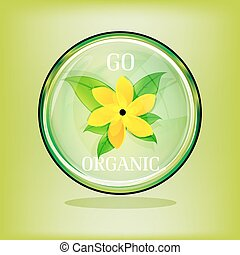 go organic sign - illustration of go organic on abstract...