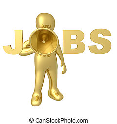 Jobs - 3d person holding a megaphone that forms the word...