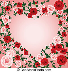 Rose frame - Heart frame composed of roses and vines