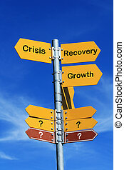 Crisis or recovery - Crisis or recovery direction sign