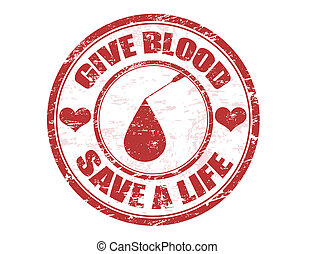 Give blood stamp - Red grunge stamp with blood drop and the...