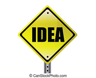 Idea - yellow road sign with the word idea