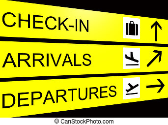 airport sign, arrivals, departure, check in