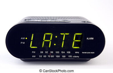 Clock Radio with the word LATE - A Clock radio with the word...