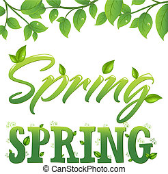 Spring - 2 Words And Branch With Green Foliage, Isolated On...
