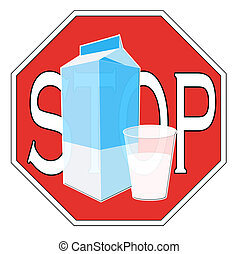 Milk intolerance - A stop sign with a glass of milk to...
