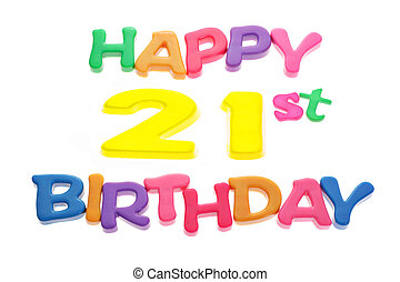 Happy 21st Birthday - Happy 21st Birthday letter blocks...