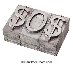 dollar in distress - SOS signal - SOS distress signal...